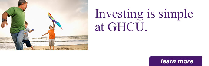 Investing is simple at GHCU